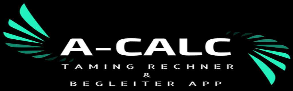 A-CALC - Taming Rechner